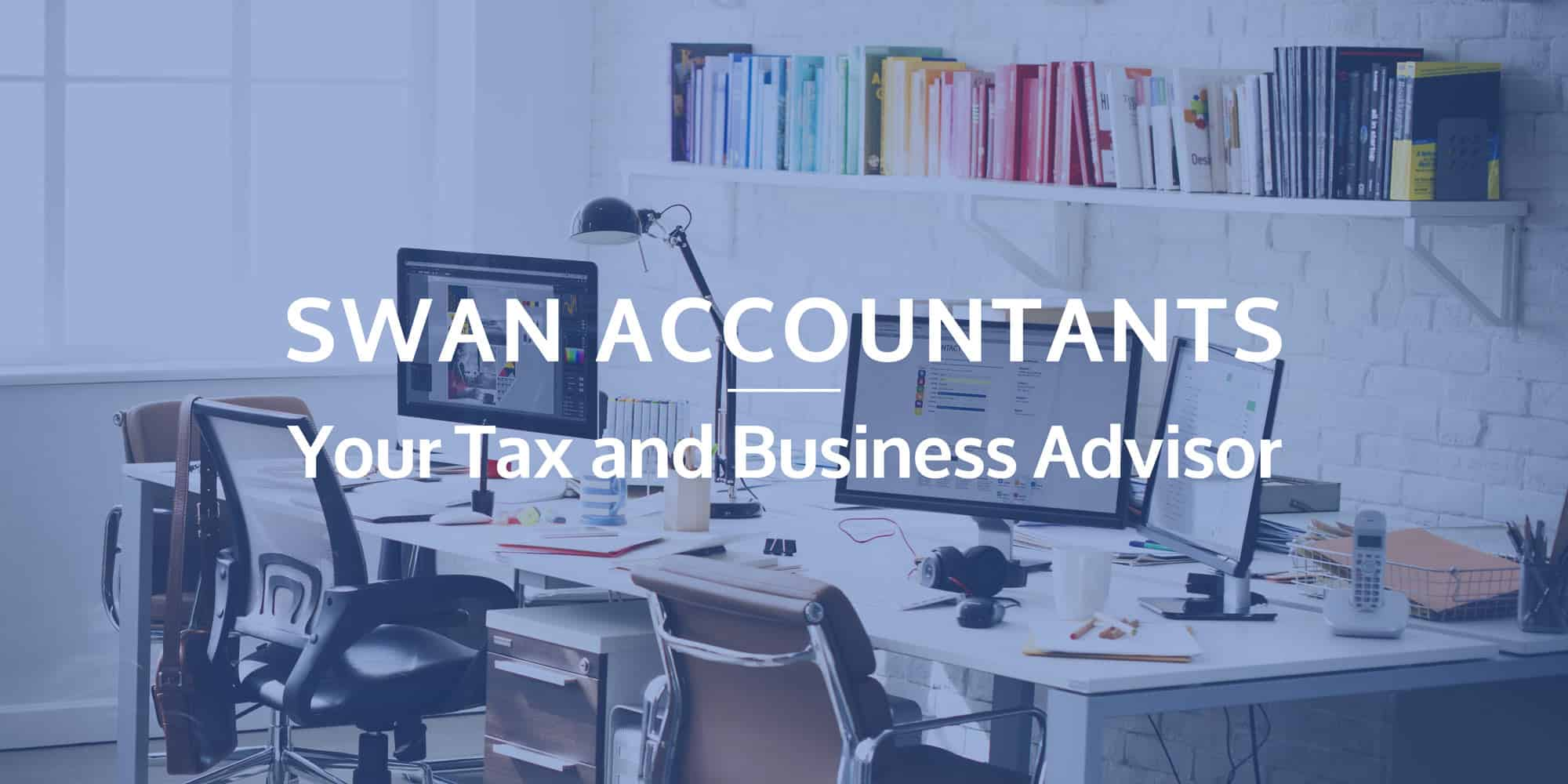 Swan Accountants - Your Tax and Business Advisor